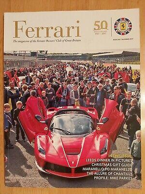 Ferrari Owners Club Magazine - Dec 2017 - Issue 200 - Maranello - Chantilly