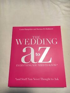 The Wedding A to Z Everything You Need to Know