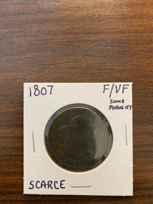 1807-P Draped Bust Large Cent Large Fraction FINE/VERY FINE (F/VF) Some Porosity