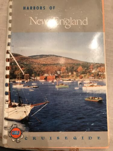 HARBORS OF NEW ENGLAND 1954 GULF OIL CRUISE GUIDE WITH MAP