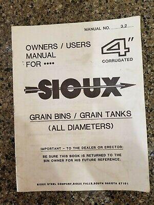 Sioux Grain Bins Owners Manual 3.2