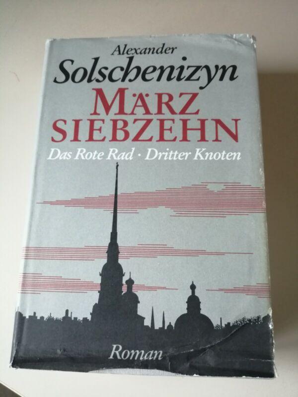 Alexander Solschenizyn März Siebzehn Das Rote Rad Dritter Knoten 1. Teil