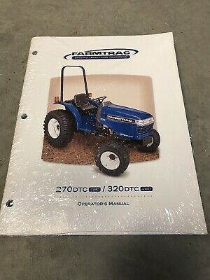 New Genuine Farmtrac 270dtc 320dtc Tractor Operators Operation Manual