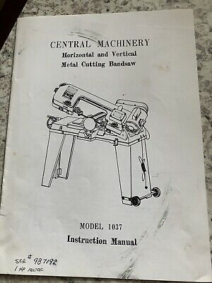 Manual For Central Machinery Metal Cutting Bandsaw Model 1037