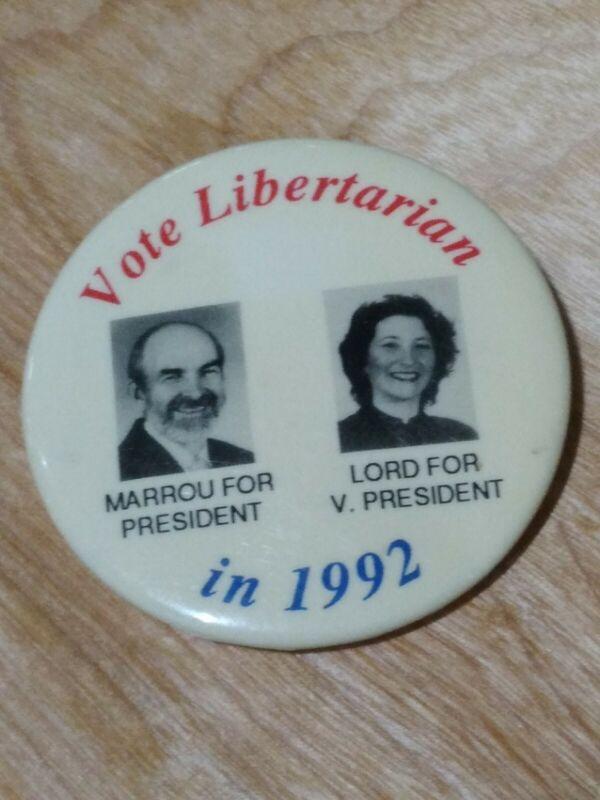 Vote Libertarian In 1992 Button / Pin - Marrou / Lord Presidential Campaign RARE