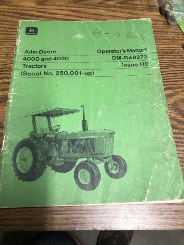 John Deere. Operators Manual. 4000and4020. Used Vintage 1970