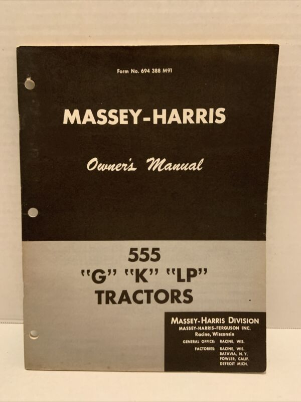 "Vintage Massey Harris 555 ""G"" ""K"" ""LP"" Tractors Manual Farming Agriculture"