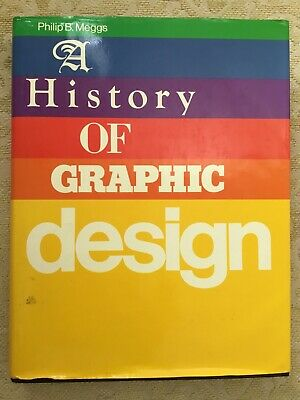 A History of Graphic Design - Philip B Meggs 1983 pre owned Hardcover
