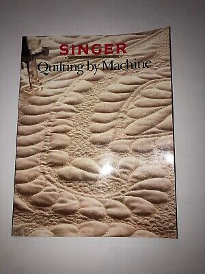 Singer Quilting by Machine Book Paperback