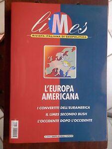 LIMES-N-3-2003-L-EUROPA-AMERICANA-I-convertiti-dell-euroamerica-Occidente-Bush