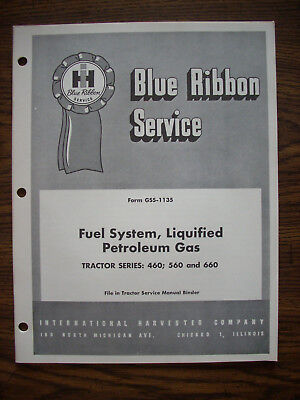 Ih Farmall Mccormick International 460 560 660 Lp Gas Service Manual