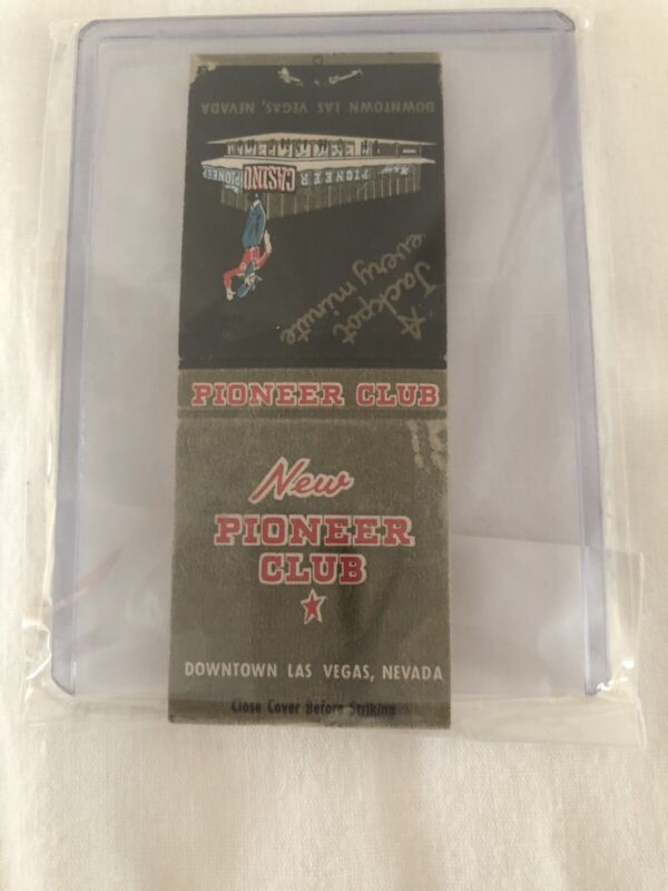 Vintage Las Vegas Matchbook Pioneer Club Unstruck