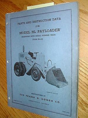 International Hough Hl Operation Maint Parts Manual Book Catalog Wheel Payloader