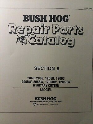Bush Hog Rotary Cutter Mower 206r 206s Thru 1206sw 6ft Parts Manual Brush Field