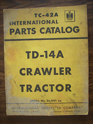 Ih Farmall Mccormick International Td14a Crawler Parts Manual