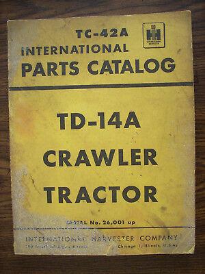 Ih Farmall Mccormick International Td14a Crawler Parts Manual