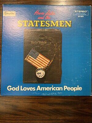 Hovie Lister and the Statesmen God Loves American People vinyl LP Skylite 6070