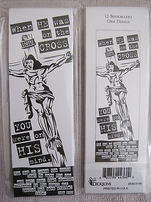 WHEN HE WAS ON THE CROSS YOU WERE ON HIS MIND inspirationalbookmarks pack of 12-