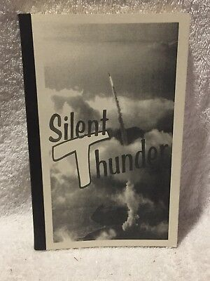 "Used, ""Silent Thunder"" by Phil Boynton- Air Force / ICBM for sale  Maryville"