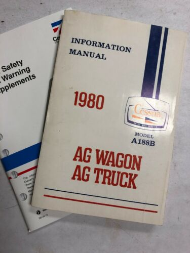 Cessna A188B AG Wagon, AG Truck Info. Manual 1980 & Pilot Safety Book Orginals