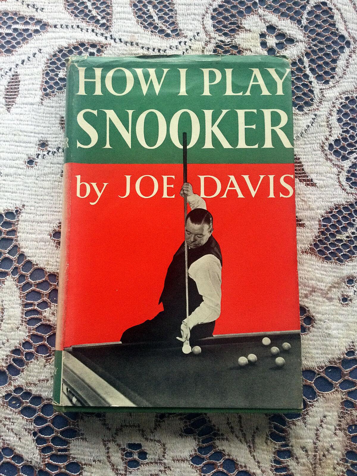 Joe Davis: How I Play Snooker with original dust jacket.
