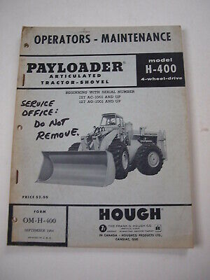 Ih International Hough H-400 Front-end Wheel Pay Loader Tractor Operators Manual