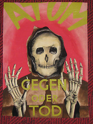 ANTI-ATOMENERGIE: TOD gegen ATOM, Skull, Skelett, Signiert 1961, Selten!