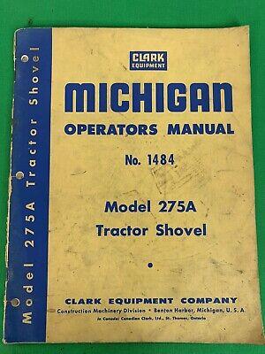 Oem Clark Michigan Model 275a Tractor Shovel Operators Manual No.1484