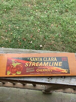 Vintage Wooden Cherry Crate Santa Clara streamline Cherries Sign. No flaws