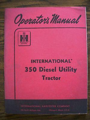 Ih Farmall Mccormick International 350 Diesel Utility Owners Manual