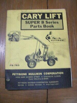 Pettibone Cary Lift Super 8 Series Pb-783 Parts Catalog Book Manual 1