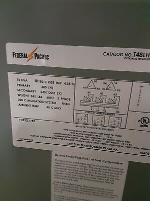15 Kva Transformer 480 To 240120 3 Phase Federal Pacific