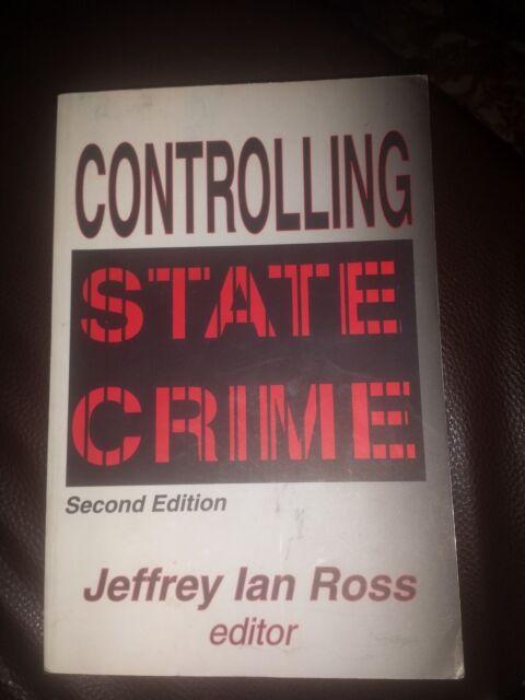 Controlling State Crime by Jeffrey Ian Ross (2nd edition)