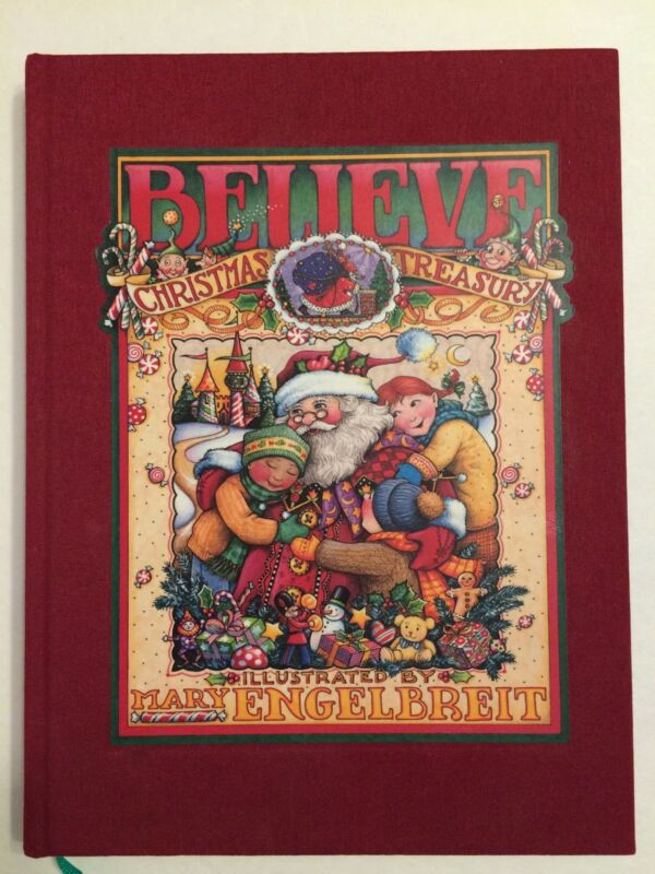 Believe  Christmas Treasury Book Mary Engelbreit Illustrated