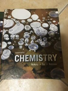CHEMISTRY 7th EDITION - McMurry,Fay,Robinson (Used for CHM135H)