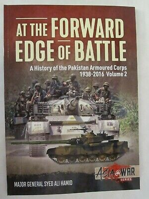 At The Forward Edge of Battle, Volume 2: A History of the Pakistan Armoured (The New Pakistan)
