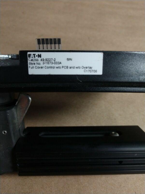 EATON 49-9227-2 FULL COVER CONTROL.  W/O PCB & OVERLAY
