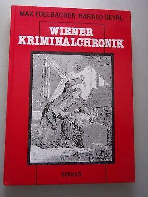 Wiener Kriminalchronik Wien Kriminalität 1. Auflage