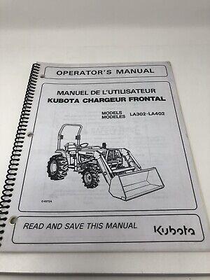 Kubota La302 La402 Front End Loader Operators Manual