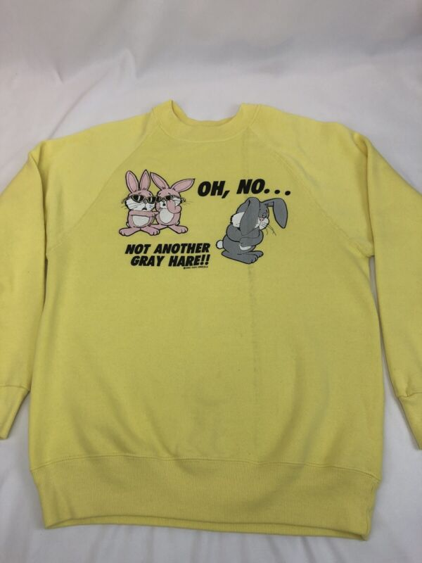 Oh No Not Another Gray Hare VTG Sweatshirt Size M Bunny Rabbit