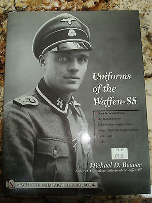 Uniforms of the Waffen-SS by Michael Beaver - Hardcover Edition