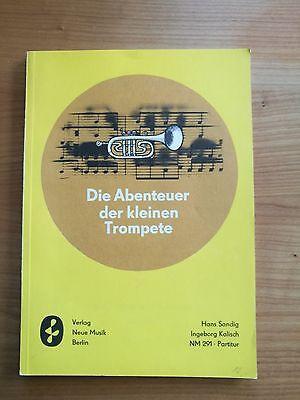 Noten. Sandig. Die Abenteuer der kleinen Trompete. Partitur.