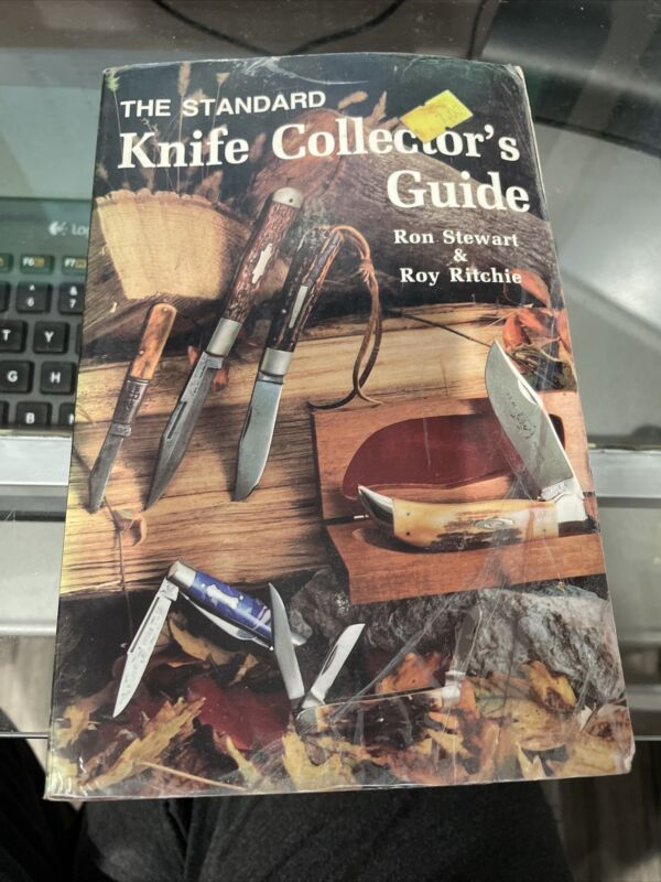 The Standard Knife Collectors Guide by Roy Ritchie, Ron Stewart