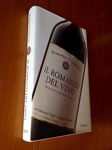 IL-ROMANZO-DEL-VINO-Roberto-Cipresso-Piemme-1a-ed-2006-Negri-Milioni-Enologia