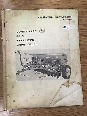 John Deere Predelivery Instructions Fb-b Fertilizer Grain Drill Pdi-m15890m