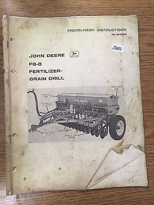 John Deere Predelivery Instructions Fb-b Fertilizer Grain Drill Pdi-m15890m