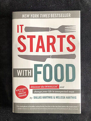 It Starts with Food: Discover the Whole30® and Change Your Life D. Hartwig (NEW)