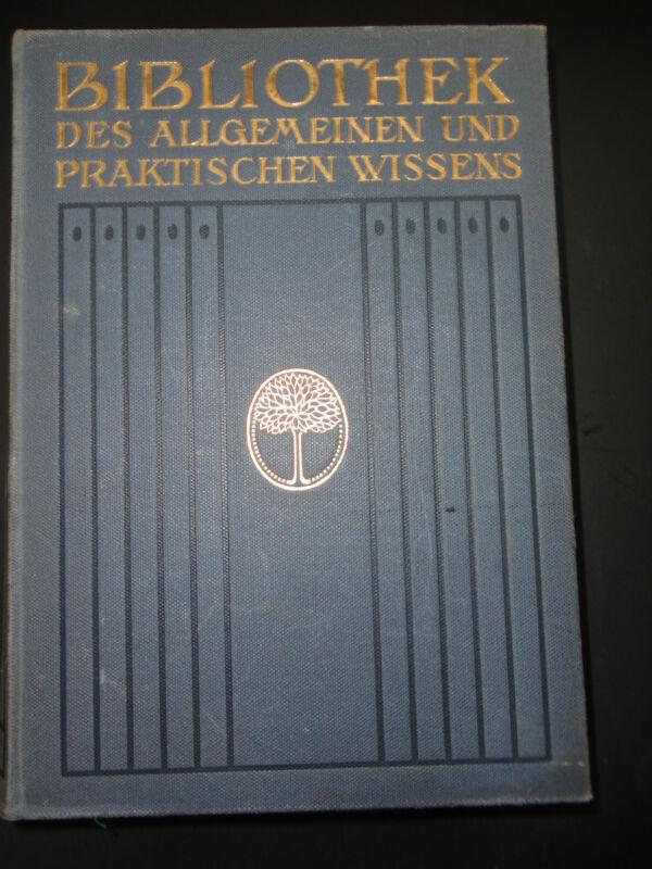 Bibliothek des allgemeinen und praktischen Wissens Band 1- 6, 1912 Jugendstil