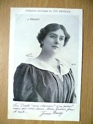 Postcards of Edwardian Theatre & Opera Stars: J. RAUNAY, Pub by Vin Desiles