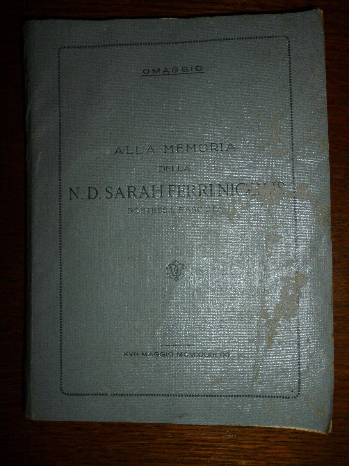 Alla memoria della N. D. Sarah Ferri Nicolis poetessa fascista